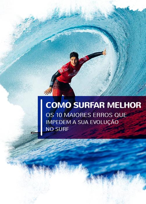 Como surfar melhor!
